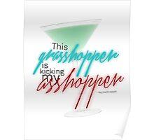 Raj Koothrappali - Grasshopper quote Poster
