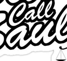 Better Call Saul- Breaking Bad Sticker