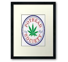 Pothead Society Framed Print
