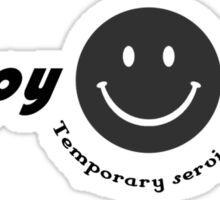 Dead Like Me Happy Time Temporary Services Sticker