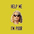 Help me I'm poor by talkpiece