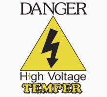 Danger High Voltage Temper by Dreamcraft