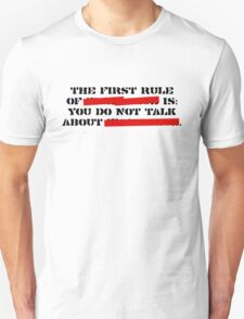 the first rule of fight club Unisex T-Shirt