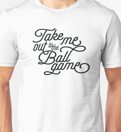 Take Me Out to the Ballgame v2 Unisex T-Shirt
