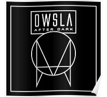 Owsla After Dark Poster