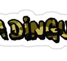Ya Dingus Camo Variant by SmashBam Sticker