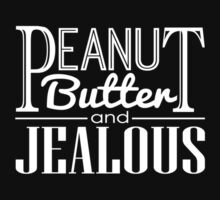 Peanut Butter & Jealous (Dark) by iamtheallspark