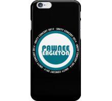 Pawnee-Eagleton unity concert 2014 (2.0) iPhone Case/Skin