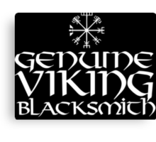 Cool 'Genuine Viking Blacksmith' T-shirts, Hoodies, Accessories and Gifts Canvas Print