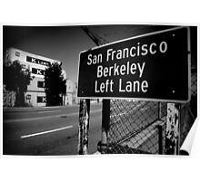 Berkeley and SF this way Poster