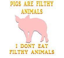 I just don't dig on swine, that's all. Photographic Print