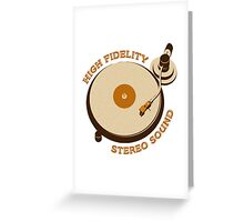'High Fidelity' Greeting Card