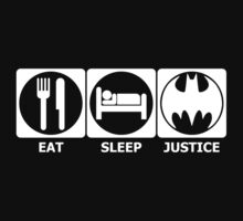 Eat, Sleep, Justice (white) T-Shirt