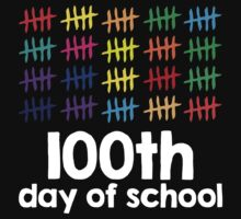Excellent '100th Day of School Hashmark Colors' T-shirts, Hoodies, Accessories and Gifts by Albany Retro