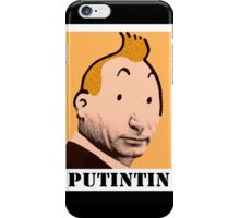 PUTINTIN iPhone Case/Skin