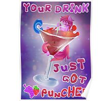 Your drink just got Berry Punched Poster
