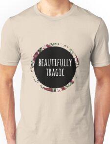 Beautifully Tragic Floral Unisex T-Shirt