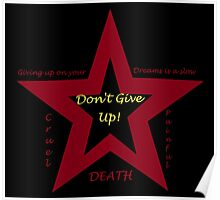 Don't Give Up! (large) Poster