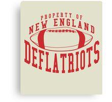 Deflate Gate - Property of New England Deflatriots Canvas Print