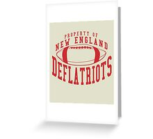 Deflategate - Property of New England Deflatriots Greeting Card