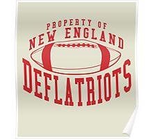 Deflate Gate - Property of New England Deflatriots Poster