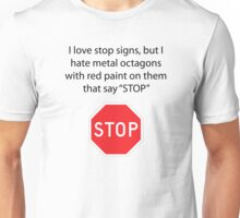 Stop Signs Unisex T-Shirt