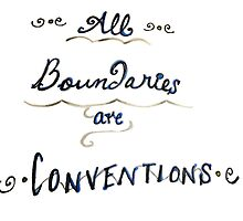 All Boundries are Conventions by TheRealHorror