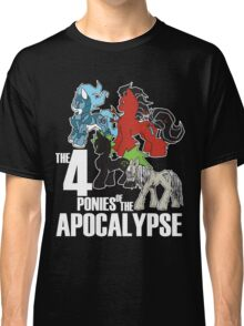 Four Ponies of the Apocalypse Classic T-Shirt