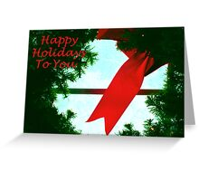 Happy Holidays To You Greeting Card