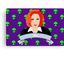 Scully Says  Canvas Print