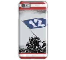 12th Man Raise the Flag iPhone Case/Skin