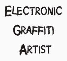 Electronic Graffiti Artist Black by 1termtony