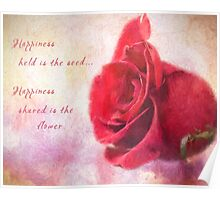 Rose Art - Happiness Shared Poster