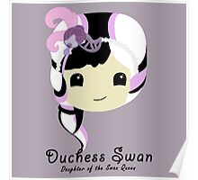 Duchess Swan Poster