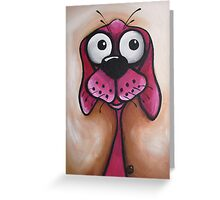 I'm a good dog I just do naughty things! Greeting Card