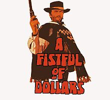 A FISTFUL OF DOLLARS by paradossi