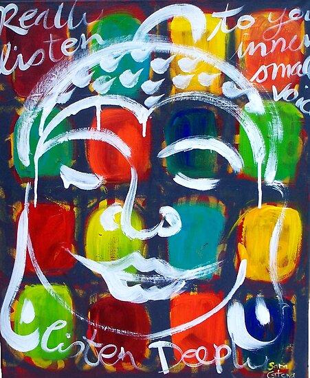 "BUDDHA  "" REALLY  LISTEN "" by ART PRINTS ONLINE         by artist SARA  CATENA"
