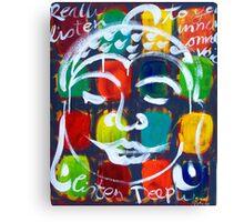 "BUDDHA  "" REALLY  LISTEN "" Canvas Print"
