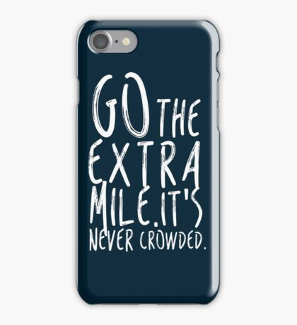 Go the extra mile iPhone Case/Skin