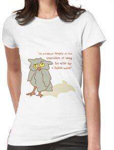 Foolish Wisdom Womens Fitted T-Shirt
