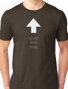 Insert beer here Unisex T-Shirt