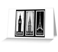 London, Paris, New York Greeting Card