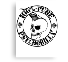 Pure Psychobilly - Black Stamp Canvas Print
