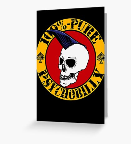Pure Psychobilly Greeting Card