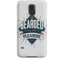 BEARDED FOR HER PLEASURE Samsung Galaxy Case/Skin
