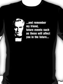 Future Events T-Shirt