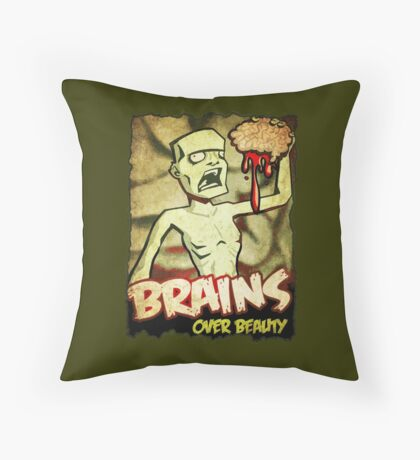 Brains Over Beauty Throw Pillow