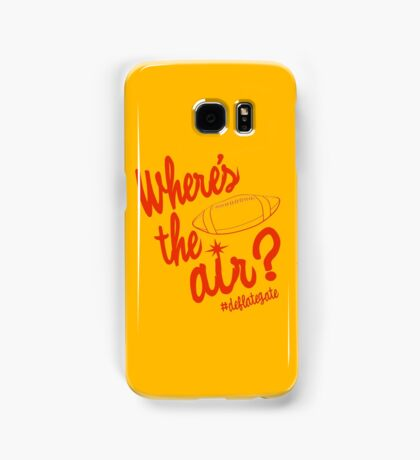 Where's the Air? - Deflate Gate Samsung Galaxy Case/Skin