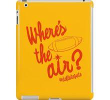 Where's the Air? - Deflate Gate iPad Case/Skin