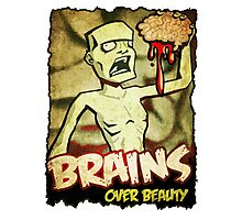 Brains Over Beauty Photographic Print